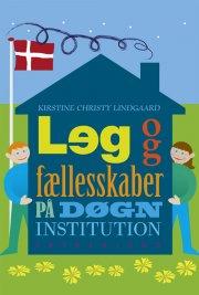 leg og fællesskaber på døgninstitution - bog