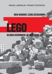 lego - den danske ledelseskanon, 3 - bog