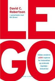 lego. sådan omskrev lego reglerne for innovation og erobrede legetøjsindustrien - bog
