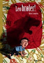 leo brøler! - bog