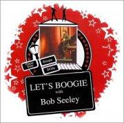 bob seeley - let's boogie! - cd