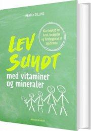 lev sundt - med vitaminer og mineraler, hc - bog