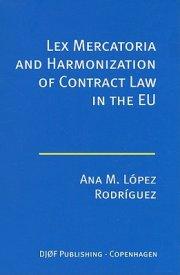 lex mercatoria and harmonization of contract law - bog