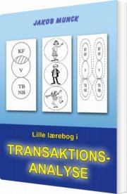 lille lærebog i transaktionsanalyse - bog