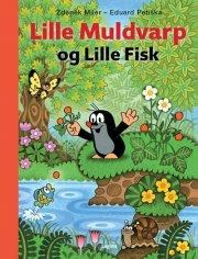 lille muldvarp og lille fisk - bog