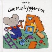 lille mus bygger hus - bog