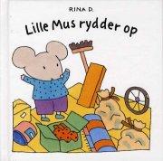 lille mus rydder op - bog