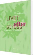 livet efter stress - bog