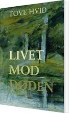 livet mod døden - bog