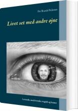 livet set med andre øjne - bog