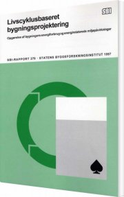 livscyklus-baseret bygningsprojektering - bog