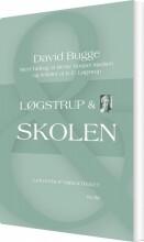løgstrup & skolen - bog