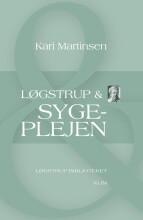 løgstrup & sygeplejen - bog