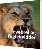 løvebrøl og fuglekvidder - i afrika - bog