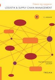 logistik og supply chain management cases og opgaver - bog