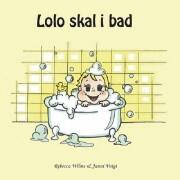 lolo skal i bad - bog