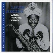 louis jordan - the essential blue archiv: jack, you're de - cd