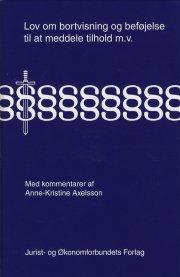 lov om bortvisning og beføjelse til at meddele tilhold m.v - bog