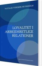 loyalitet i arbejdsretlige relationer - bog