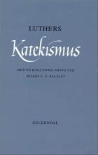 luthers katekismus med kort forklaring - bog