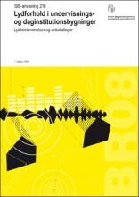 lydforhold i undervisnings- og daginstitutionsbygninger - bog