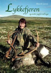 lykkefjeren og andre jagtfortællinger - bog