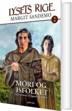 lysets rige 02 - móri og isfolket - bog