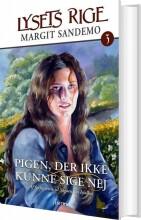lysets rige 03 - pigen, der ikke kunne sige nej - bog