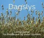 dagslys - lystige sange for bonderøve og andre godtfolk - cd