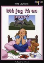 må jeg få en pony? - bog