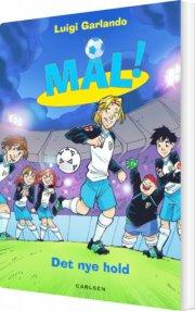 mål 12: det nye hold - bog