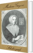 madame guyons selvbiografi - bog