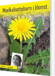 mælkebøttebarn i blomst - bog