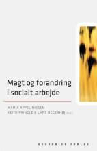 magt og forandring i socialt arbejde - bog