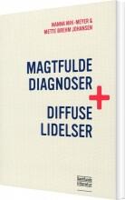 magtfulde diagnoser og diffuse lidelser - bog