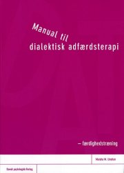 manual til dialektisk adfærdsterapi - bog