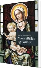 maria i biblen og i vort liv - bog