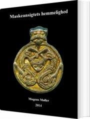 maskeansigtets hemmelighed - bog