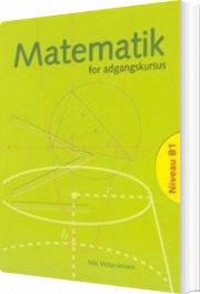 matematik for adgangskursus ved ingeniørhøjskolerne - bog