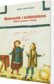 matematik i middelalderen, abbaco-kulturen i firenze - bog