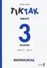 matematik-tak 3.kl. tik-tak-, facit - bog
