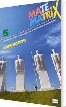 matematrix 5, arbejdsbog - bog