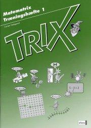 matematrix, trix, træningshæfte 1 - bog