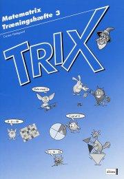matematrix, trix, træningshæfte 3 - bog