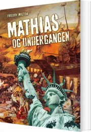 mathias og undergangen - bog