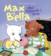 max og bella skal begynde i skole - bog