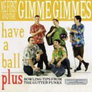me first and the gimme gimmes - have a ball - cd