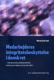 medarbejderes integritetsbeskyttelse i dansk ret - bog