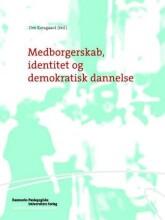 medborgerskab, identitet og demokratisk dannelse - bog