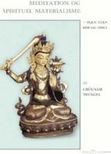 meditation og spirituel materialisme - bog
